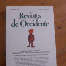 Libros de segunda mano: REVISTA DE OCCIDENTE. DIC. 1999 Nº223 IDEOLOGIA Y CULTURA EN LA ESPAÑA DE LOS VENCEDORES 1939-1945. Lote 49923224