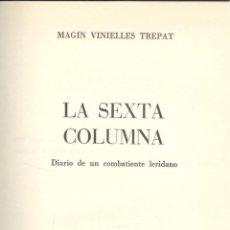 Libros de segunda mano: MAGÍN VINIELLES. LA SEXTA COLUMNA. BARCELONA, 1971. REPYGC. Lote 49945361