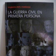 Libros de segunda mano: LA GUERRA CIVIL A CATALUNYA - VOL. 13 - LA GUERRA CIVIL EN PRIMERA PERSONA. Lote 49966872