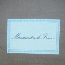 Libros de segunda mano: MANUSCRITOS DE FRANCO. APÉNDICE DOCUMENTAL DE LA OBRA FRANCO. LA HISTORIA Y SUS DOCUMENTOS. 1986.. Lote 50526522