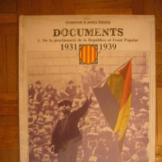 Libros de segunda mano: - DOCUMENTS 1931 - 1939 (1. DE LA PROCLAMACIO DE LA REPUBLICA AL FRONT POPULAR) - (BARCELONA, 1977). Lote 50847508