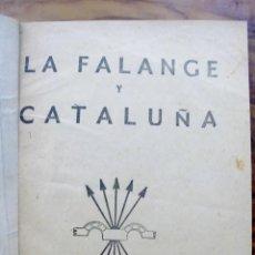 Libros de segunda mano - [JOSÉ ANTONIO.] FALANGE Y CATALUÑA. - 50942905