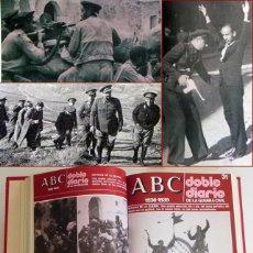 Libros de segunda mano: ABC DOBLE DIARIO DE LA GUERRA CIVIL ESPAÑOLA 26 NºS DEL 28 AL 53 HISTORIA ESPAÑA FOTOS 2 TOMOS LIBRO. Lote 50955955
