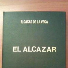 Libros de segunda mano: 1976 EL ALCAZAR - R. CASAS DE LA VEGA / FOTOGRAFÍAS Y DIBUJOS DE LÓPEZ VIZCAÍNO. Lote 50988747