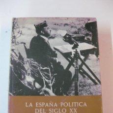 Libros de segunda mano: LA ESPAÑA POLITICA DEL SIGLO XX.TOMO III. LA GUERRA CIVIL 1936-1939. F. DIAZ -PLAJA. PLAZA&JANES . Lote 51045212