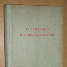 Libros de segunda mano: EL CAMPESINO - VALENTÍN GONZÁLEZ. DIE GROSSE ILLUSION EN ALEMÁN. Lote 51635447
