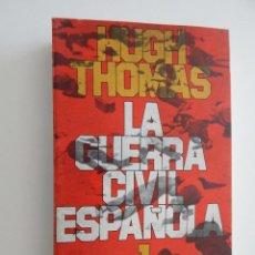 Libros de segunda mano: LA GUERRA CIVIL ESPAÑOLA 1936-1939 VOL. 1 - HUGH THOMAS, 1976. Lote 51640291