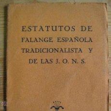Livros em segunda mão: ESTATUTOS DE LA FALANGE TRADICIONALISTA Y DE LAS J.O.N.S. 1937. Lote 51645892