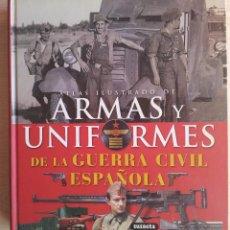 Libros de segunda mano: ATLAS ILUSTRADO DE ARMAS Y UNIFORMES DE LA GUERRA CIVIL ESPAÑOLA SUSAETA. Lote 69435826
