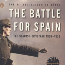 Libros de segunda mano: ANTONY BEEVOR. THE BATTLE FOR SPAIN. THE SPANISH CIVIL WAR 1936-39. LONDRES, 1982. REPYGC. Lote 51874074