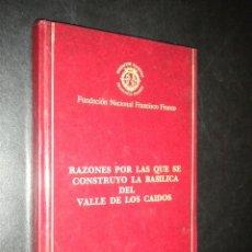 Libros de segunda mano: RAZONES POR LAS QUE SE CONSTRUYO LA BASILICA DEL VALLE DE LOS CAIDOS, MADRID 1976. Lote 52122228