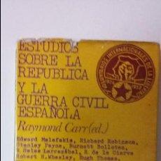 Libros de segunda mano: RAYMOND CARR. ESTUDIOS SOBRE LA REPUBLICA Y LA GUERRA CIVIL. ED. ARIEL. Lote 52321899