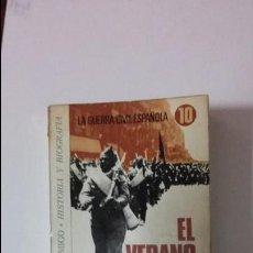 Libros de segunda mano: EL VERANO DEL 36. DE XAVIER COSTA. COLECCION LA GUERRA CIVIL ESPAÑOLA. ED. BRUGUERA. Lote 66122490