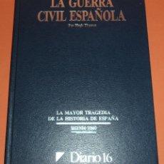 Libros de segunda mano: DIARIO 16 - LA GUERRA CIVIL ESPAÑOLA - SEGUNDO TOMO. Lote 52380638