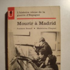 Libros de segunda mano: MOURIR À MADRID - FRÉDERIC ROSSIF & M. CHAPSAL (1963). FOTOS DEL DOCUMENTAL. FRANCÉS ¡UN CLÁSICO!. Lote 52444637