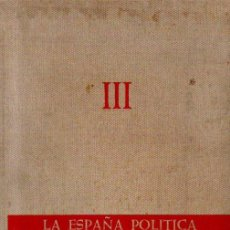 Libros de segunda mano: LA ESPAÑA POLÍTICA DEL SIGLO XX. TOMO III: LA GUERRA CIVIL - FERNANDO DÍAZ - PLAJA. ED. P&J, 1971. Lote 52520564