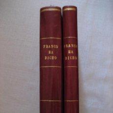 Libros de segunda mano: FRANCO HA DICHO - EDICIONES VOZ 1948 (EDICIÓN NUMERADA) - DOS TOMOS.. Lote 52708926