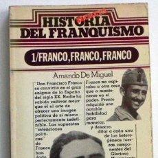 Libros de segunda mano: FRANCO HISTORIA SECRETA DEL FRANQUISMO - LIBRO A. DE MIGUEL FASCISMO FRANCISCO DICTADOR FOTOS ESPAÑA. Lote 53049632