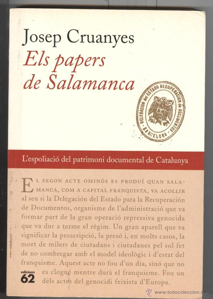 JOSEP CRUANYES. ELS PAPERS DE SALAMANCA. ED. 62. 2003 (Libros de Segunda Mano - Historia - Guerra Civil Española)