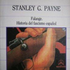 Libros de segunda mano: LA PATRIA EL PAN Y LA JUSTICIA FALANGE HISTORIA DEL FASCISMO ESPAÑOL STANLEY PAYNE SARPE 1985. Lote 53401025