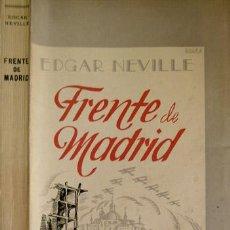 Libros de segunda mano - NEVILLE, Edgar [1899-1967]. Frente de Madrid... 1941. - 53657748