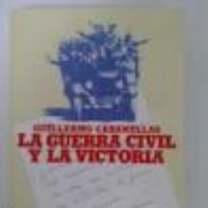 Libros de segunda mano: LA GUERRA CIVIL Y LA VICTORIA CABANELLAS, GUILLERMO GASTOS DE ENVIO GRATIS. Lote 54021254