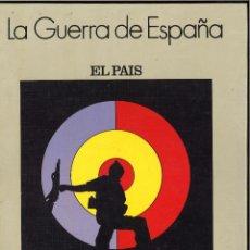 Libros de segunda mano: LA GUERRA DE ESPAÑA. 1936-1939. EL PAÍS. Lote 54370199