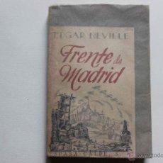 Libros de segunda mano - Frente de Madrid. Edgar Neville, 1941, Espasa calpe. Guerra Civil,Primera Edición - 54383589