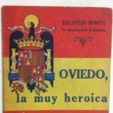 Libros de segunda mano: EL TEBIB ARRUMI. OVIEDO, LA MUY HEROICA. 1940. Lote 54430595