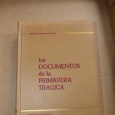 Libros de segunda mano: LOS DOCUMENTOS DE LA PRIMAVERA TRÁGICA - RICARDO DE LA CIERVA (TAPA DURA, PERFECTO ESTADO - 1967 ). Lote 54729448