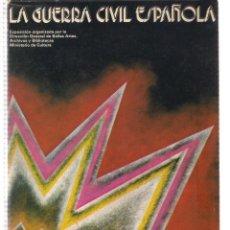 Libros de segunda mano: LA GUERRA CIVIL ESPAÑOLA (EXPOSICION) MADRID 1980. Lote 55034318