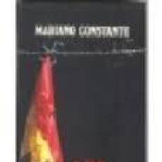 Libros de segunda mano: LOS AÑOS ROJOS-MARIANO CONSTANTE,CIRCULO. Lote 55056783