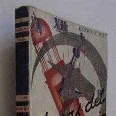 Libros de segunda mano: HORAS DEL MADRID ROJO - EL CABALLERO AUDAZ. Lote 55081347
