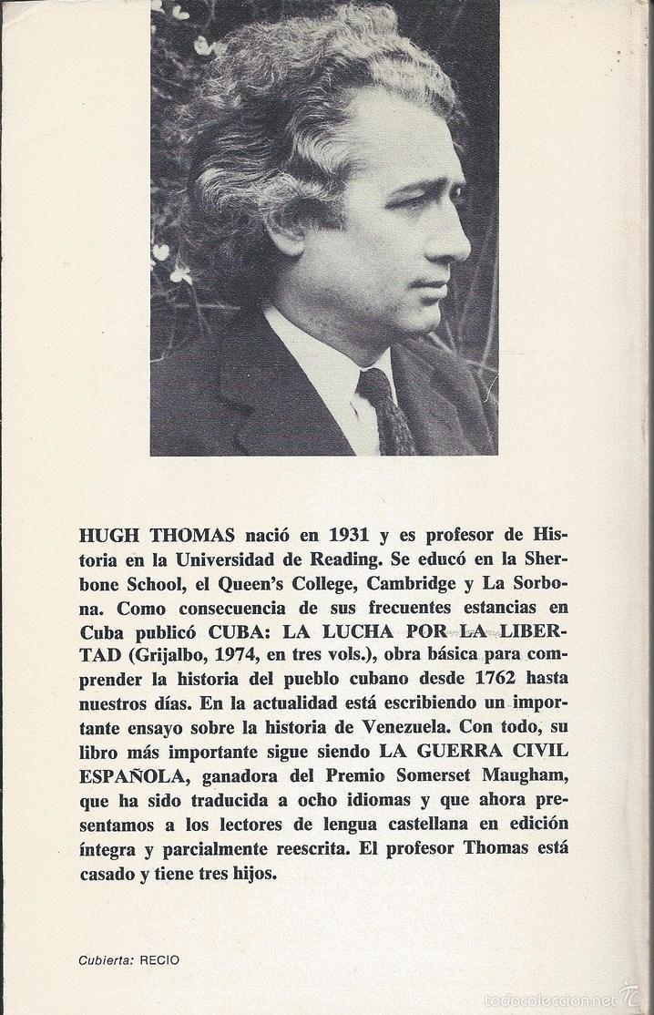 Libros de segunda mano: Historia - La Guerra Civil española - Hugh Thomas - 2 Vols v - Foto 3 - 40743574