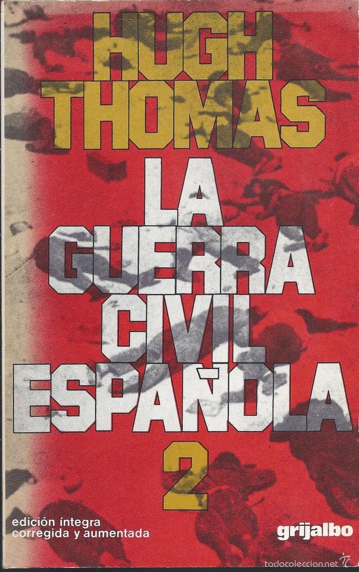 Libros de segunda mano: Historia - La Guerra Civil española - Hugh Thomas - 2 Vols v - Foto 4 - 40743574