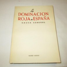 Libros de segunda mano: LA DOMINACION ROJA EN ESPAÑA - CAPITAN BAEZA MANCEBO - 1961. Lote 55362833