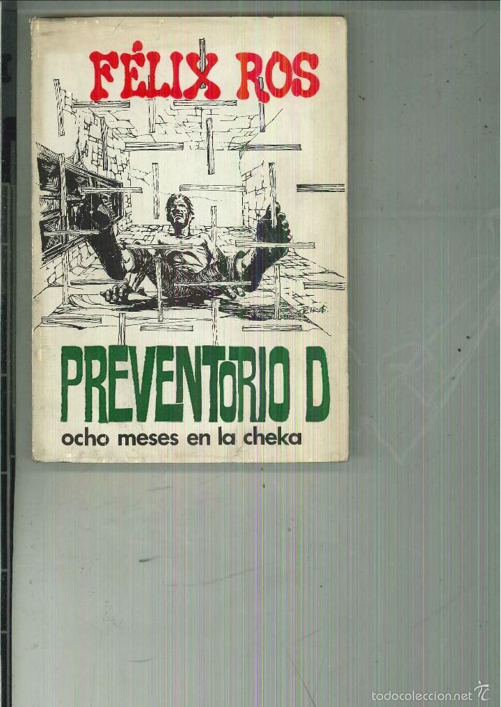 PREVENTORIO D (OCHO MESES EN LA CHEKA). FÉLIX ROS (Libros de Segunda Mano - Historia - Guerra Civil Española)