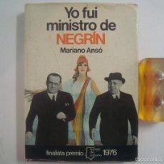 Libros de segunda mano: MARIANO ANSÓ. YO FUI MINISTRO DE NEGRIN. 1976. FOLIO. ILUSTRADO. Lote 56052655