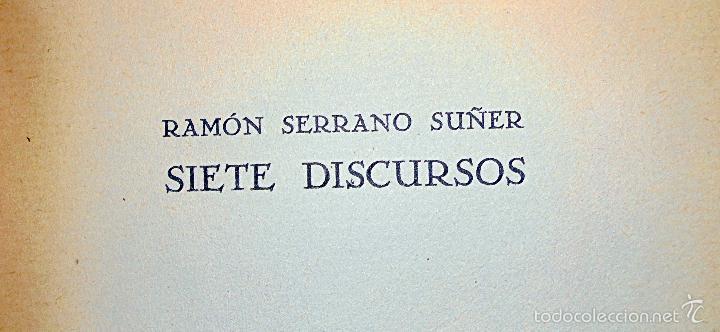 Libros de segunda mano: SIETE DISCURSOS - SERRANO SUÑER, RAMON - Foto 2 - 56208725