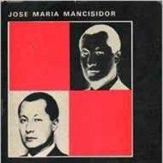 Libros de segunda mano: FRENTE A FRENTE. JOSE ANTONIO FRENTE AL TRIBUNAL POPULAR. JOSE MARIA MANCISIDOR. Lote 56323204