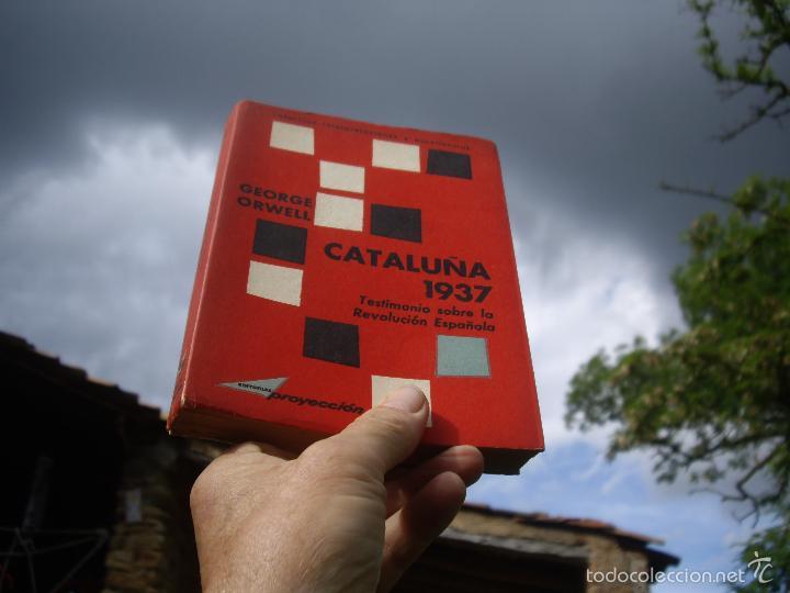 Libros de segunda mano: G. Orwell: CATALUÑA 1937, Testimonio sobre la Revolucion Española. Ed.Proyeccion 1963 - Foto 3 - 56841248