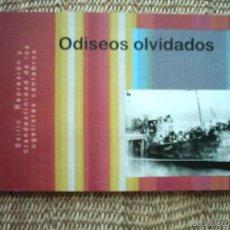 Libros de segunda mano: ODISEOS OLVIDADOS. EXILIO, REPRESIÓN Y CLANDESTINIDAD DE LOS UGETISTAS CÁNTABROS. 2006. Lote 56842583