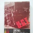 Libros de segunda mano: 1934: EL MOVIMIENTO REVOLUCIONARIO DE OCTUBRE - AMARO DEL ROSAL - GUERRA CIVIL. Lote 57103414