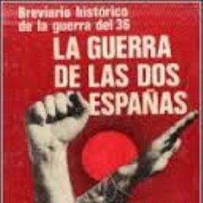 Libros de segunda mano: JOSE MARIA GARATE CORDOBA: LA GUERRA DE LAS DOS ESPAÑAS. Lote 57414349