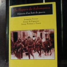 Libros de segunda mano: ELS PAPERS DE SALAMANCA, HISTÓRIA D'UN BOTÍ DE GUERRA, EN CATALAN. . Lote 57505348