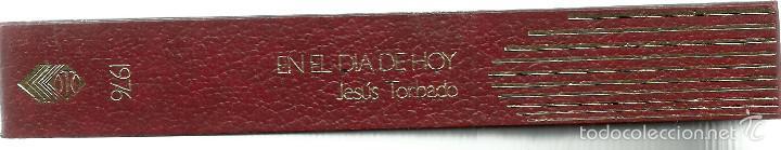 Libros de segunda mano: EN EL DIA DE HOY - JESUS TORBADO - PREMIO PLANETA 1976 - Foto 2 - 57724775