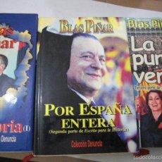 Libros de segunda mano: ESCRITO PARA LA HISTORIA. BLAS PIÑAR. 3 PRIMEROS VOLUMENES,1ª EDICIÓN.. Lote 57745610
