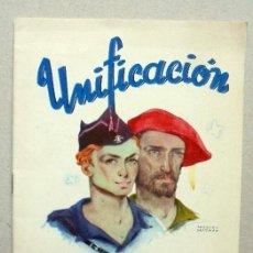 Libros de segunda mano: UNIFICACION, POR EL FUGITIVO, EL REQUETÉ Y EL FALANGISTA. Lote 57872558
