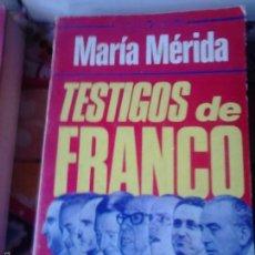 Gebrauchte Bücher - Testigos de Franco. María Mérida - 57898935