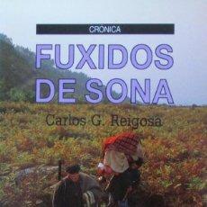 Libros de segunda mano: FUXIDOS DE SONA. CARLOS G. REIGOSA. Lote 57912688